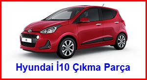 Hyundai İ10 Çıkma Parça