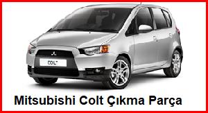 Mitsubishi Colt Çıkma Parça