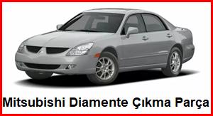 Mitsubishi Diamente Çıkma Parça