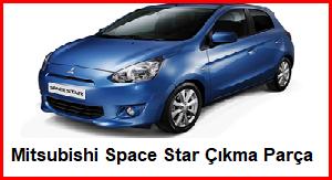 Mitsubishi Space Star Çıkma Parça
